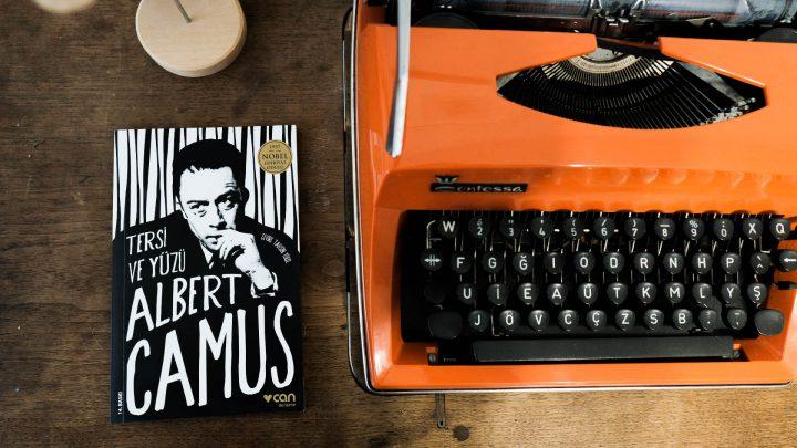 """Albert Camus """" Tersi ve Yüzü"""""""